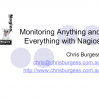 Monitoring Anything and Everything with Nagios