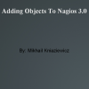 Nagios: Presentation to technical staff about how to add an object