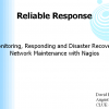 Monitoring, Responding and Disaster Recovery Network Maintenance with Nagios